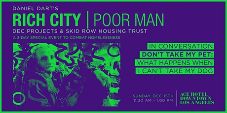 RICH CITY TALKS: Don't Take My Pet: What Happens When I Can't Take My Dog tickets