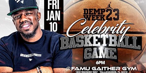 The 23rd Annual DEMP WEEK Celebrity Basketball Game - Friday January 10