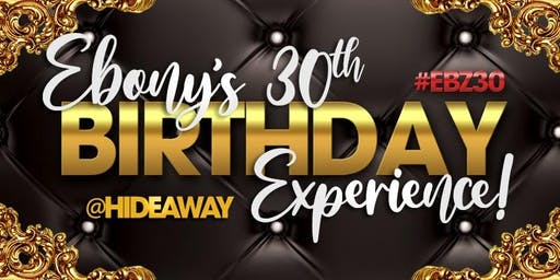 Ebony's 30th Birthday After Party Only