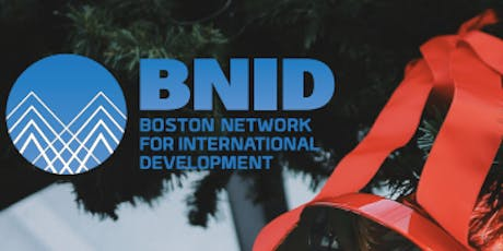 Boston Network for International Development Holiday Party tickets