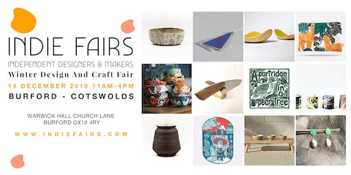 WINTER DESIGN & CRAFT FAIR BURFORD, OXFORDSHIRE
