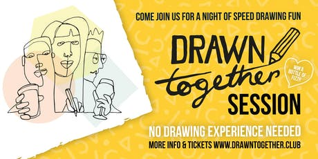 Drawn Together Session - Drawing party for everyone! tickets