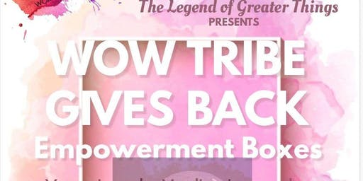WOW Tribe Gives Back: Empowerment Boxes
