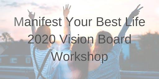 2020 Manifest Your Best Life Vision Board Workshop