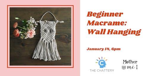 Beginner Macrame: Wall Hanging