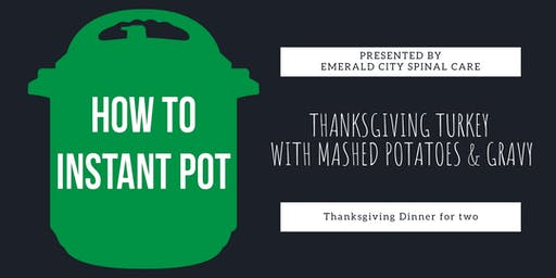 Cooking With An Instant Pot | Thanksgiving Dinner