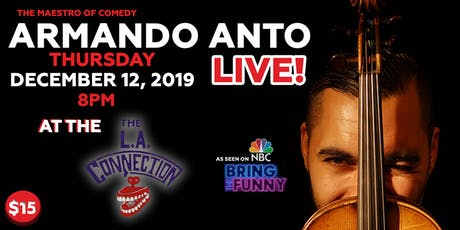 Armando Anto | Stand-Up Comedy at The L.A. Connection tickets