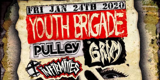 Youth Brigade, Pulley, The Grim, United Defiance, Infirmities, Closing In