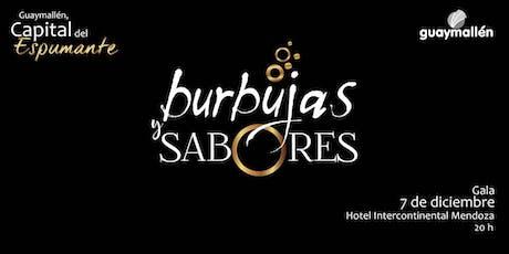BURBUJAS Y SABORES 2019 - 4ta Edición entradas