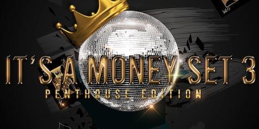"""""""It's a Money Set"""" Penthouse Edition"""