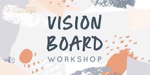 Vision Board Workshop!