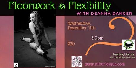 Floorwork & Flexibility with Deanna Danger tickets