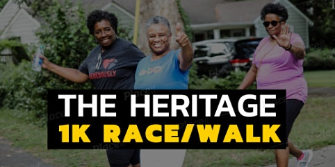 The Heritage 1k RACE/WALK