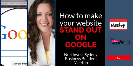 North West Sydney Business Builders FREE Networking & How To Make Your Website Stand Out On GOOGLE Masterclass