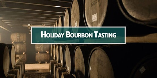 2019 Holiday Bourbon Tasting - Monday