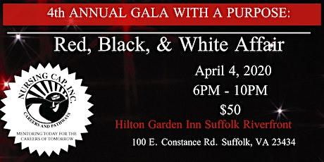 4th Annual Gala With A Purpose: A RED, BLACK & WHITE AFFAIR tickets