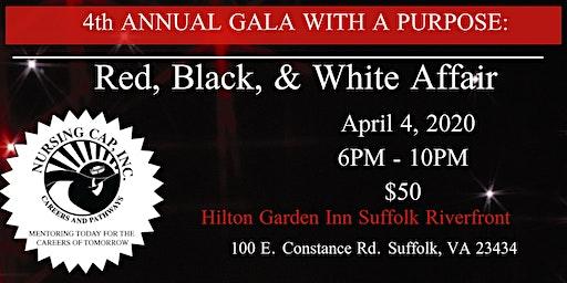 4th Annual Gala With A Purpose: A RED, BLACK & WHITE AFFAIR