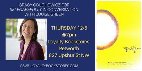Gracy Obuchowicz For SELFCAREFULLY in Conversation with Louise Green tickets