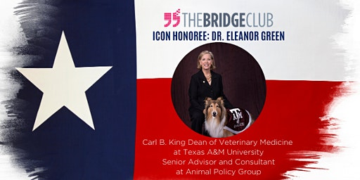 The Bridge Club Icon Event - Honoring Eleanor Green, DVM, DACVIM, DABVP