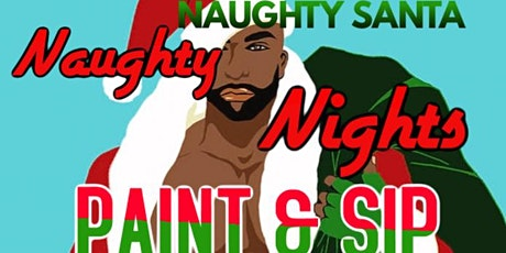 Naughty Nights Paint n Sip tickets