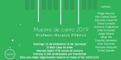 Muestra de canto 2019 Profesor Horacio Fitenco 15 de diciembre 19 hs.