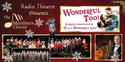 "Mainliner's Christmas Show 2019 -- ""Wonderful Too"""