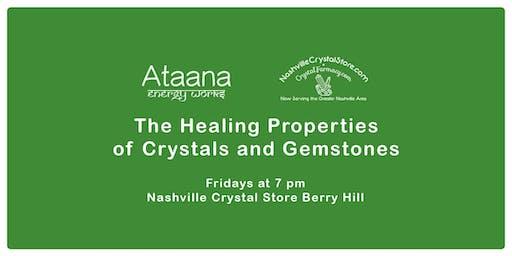 The Healing Properties of Crystals & Gemstones