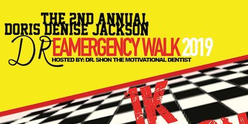 The 2nd Annual Doris Denise Jackson DReamergency Walk