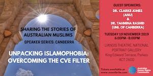 Speaker Series: Unpacking Islamophobia - Overcoming...