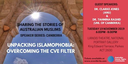 Speaker Series: Unpacking Islamophobia - Overcoming the CVE filter