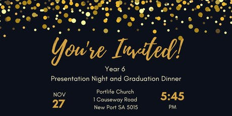 Portside Year 6 Presentation Night/Graduation Dinner tickets