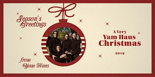A Very Yam Haus Christmas 2019