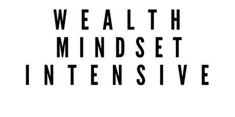 Wealth Mindset Intensive tickets