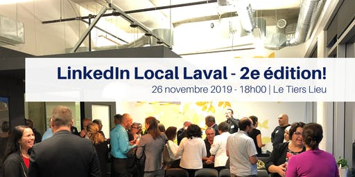 #LinkedInLocalLaval 2e édition