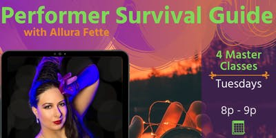 Performer Survival Guide with Allura Fette