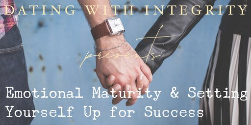 Emotional Maturity & Setting Yourself Up for Success - Speaker Event