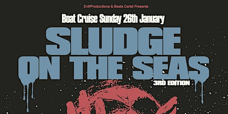 Sludge on the Seas III tickets