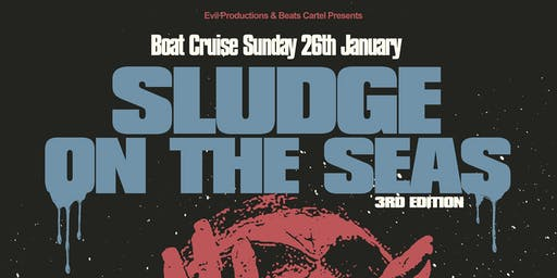 Sludge on the Seas III