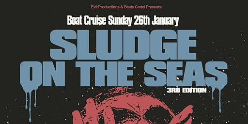 Sludge on the Seas III