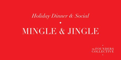 Holiday Mingle & Jingle - Social and Dinner tickets