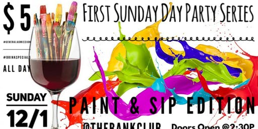 First Sunday Paint & Sip Edition