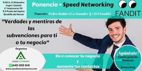 """Networking + Ponencia """"_Verdades y mentiras de las subvenciones"""" entradas"""