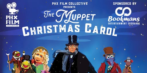 "PHX Film Collective presents ""The Muppet Christmas Carol"""