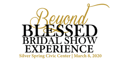 Beyond Blessed Bridal Show Experience 2020