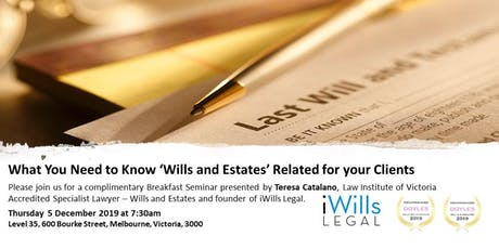 What You Need to Know 'Wills and Estates' Related for your Clients tickets