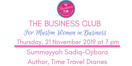 The Business Club for Muslim Women in Business tickets