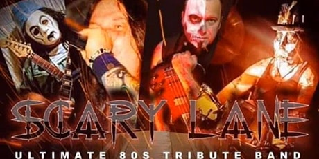 Scary Lane.... The Ultimate 80's Tribute Band  / Pops Saloon December 27th tickets