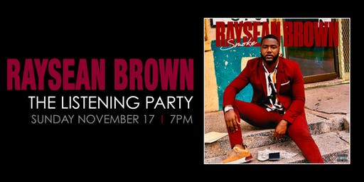 The Raysean Brown Listening Party with Smoke