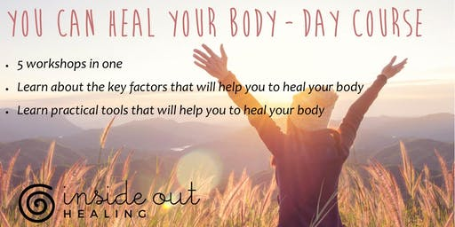 You Can Heal Your Body   -   DAY COURSE