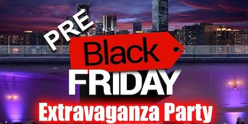 Pre Black Friday Extravaganza Party